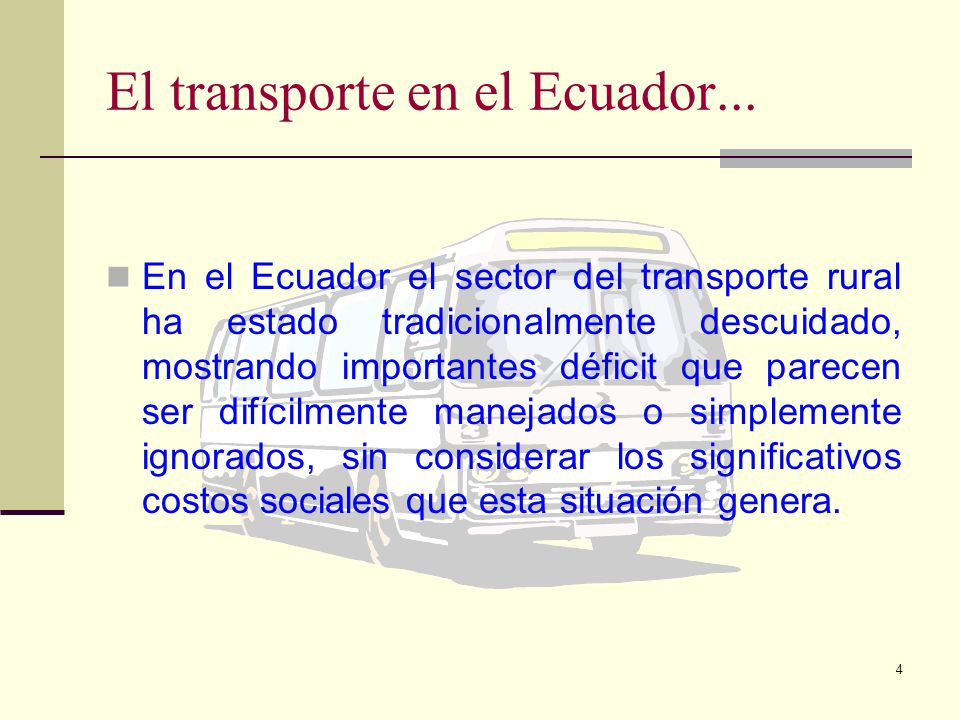 El transporte en el Ecuador...