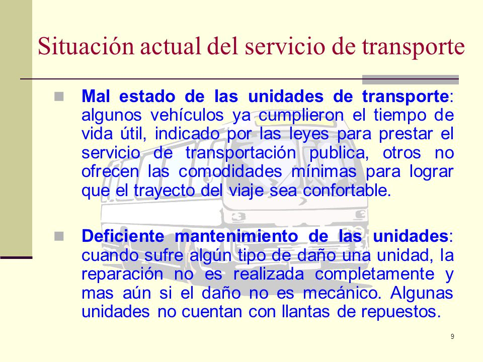 Situación actual del servicio de transporte