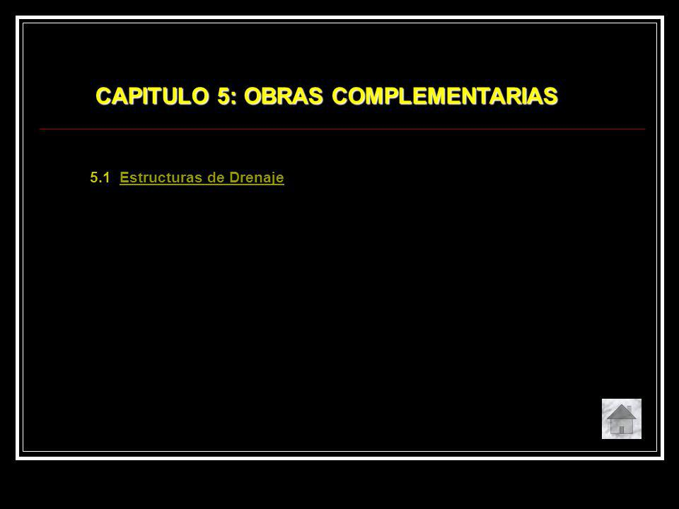 CAPITULO 5: OBRAS COMPLEMENTARIAS