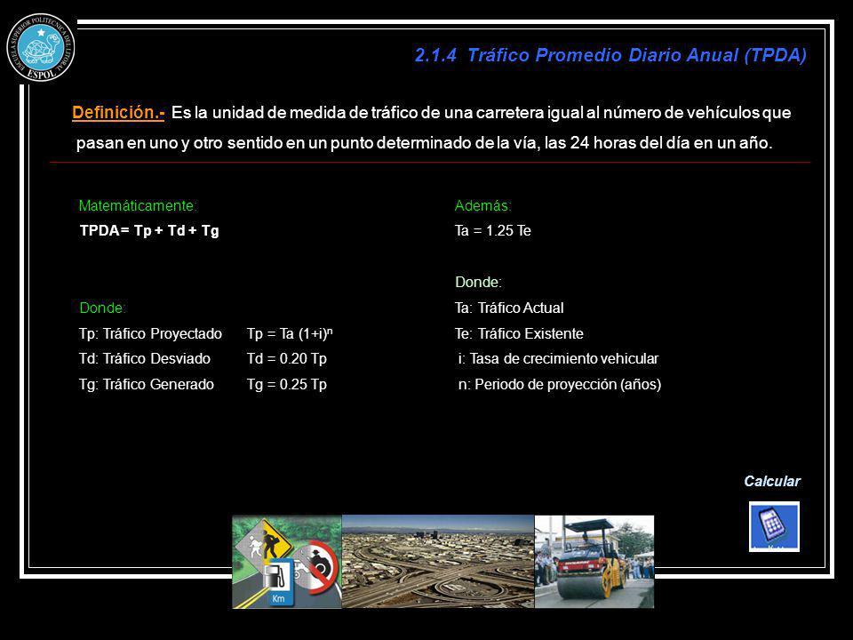 2.1.4 Tráfico Promedio Diario Anual (TPDA)