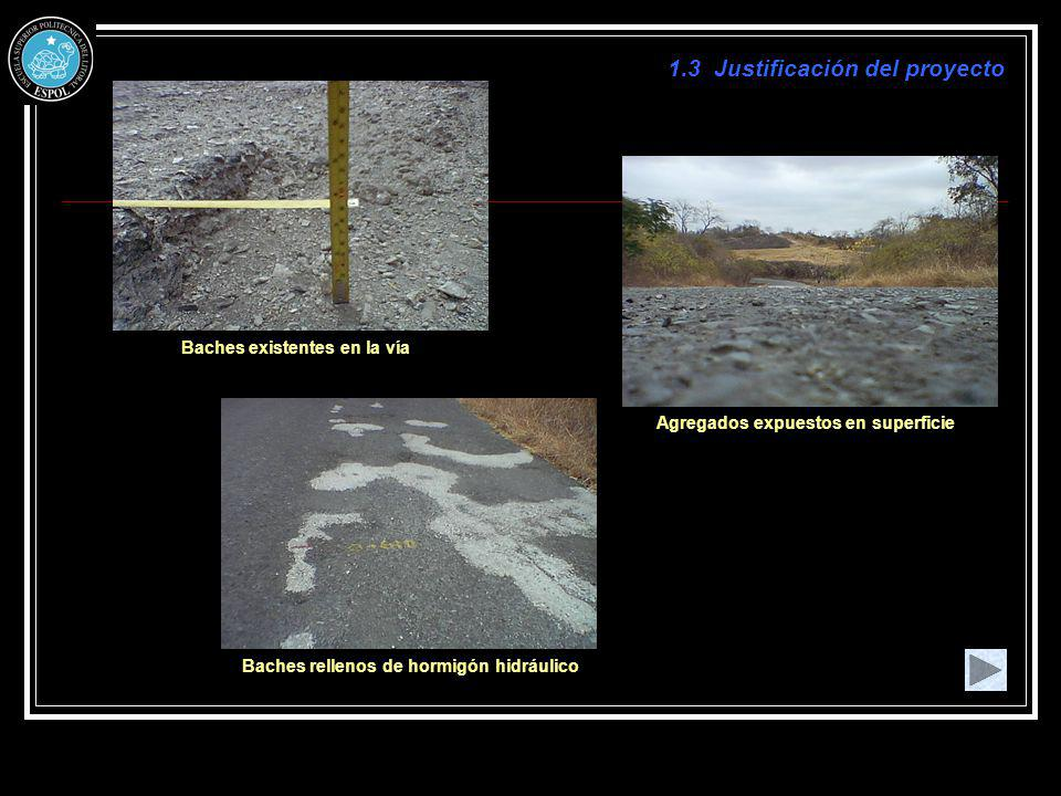 Baches existentes en la vía Agregados expuestos en superficie
