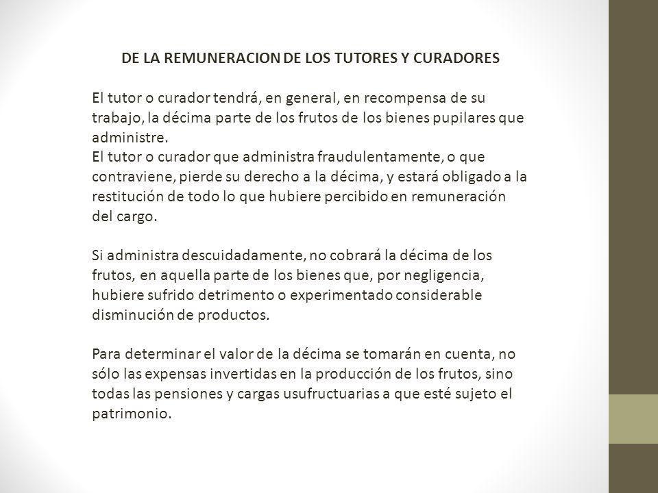 DE LA REMUNERACION DE LOS TUTORES Y CURADORES