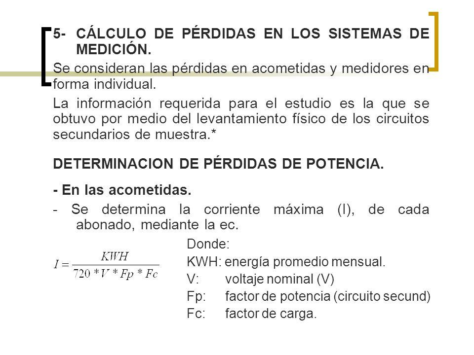 5- CÁLCULO DE PÉRDIDAS EN LOS SISTEMAS DE MEDICIÓN.