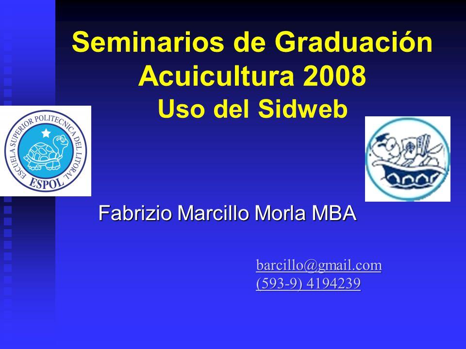 Seminarios de Graduación Acuicultura 2008 Uso del Sidweb
