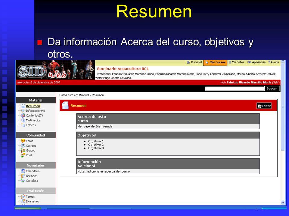 Resumen Da información Acerca del curso, objetivos y otros.