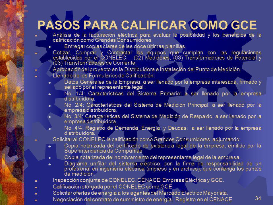 PASOS PARA CALIFICAR COMO GCE