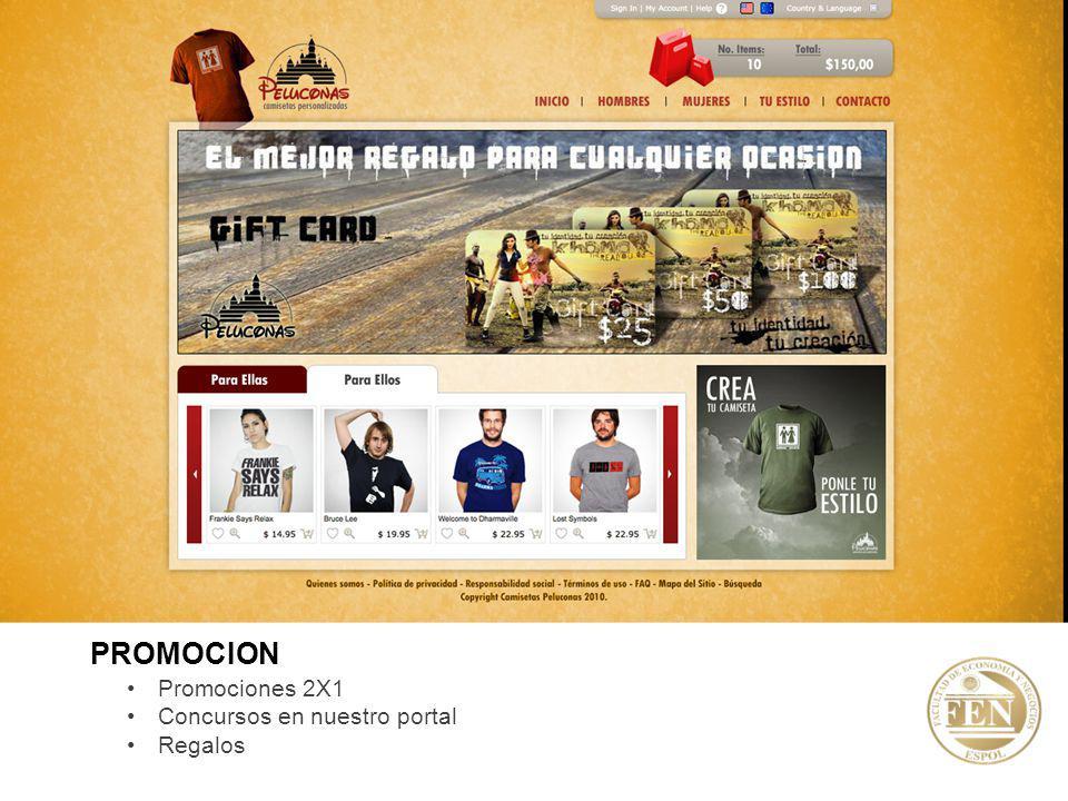 PROMOCION Promociones 2X1 Concursos en nuestro portal Regalos