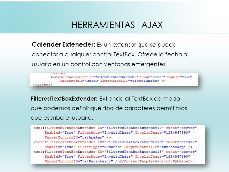 HERRAMIENTAS AJAX Calender Exteneder: Es un extensor que se puede