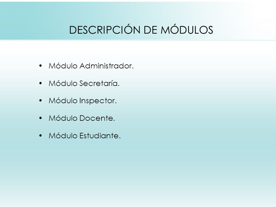DESCRIPCIÓN DE MÓDULOS