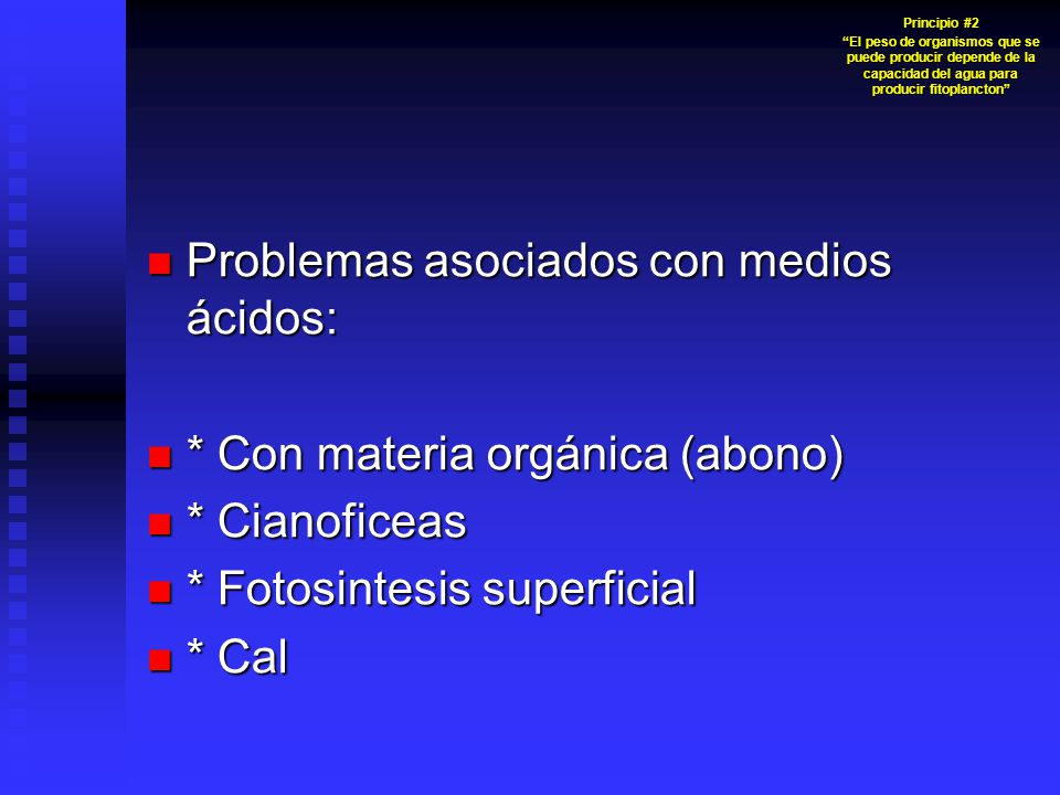 Problemas asociados con medios ácidos:
