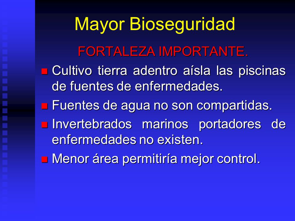 Mayor Bioseguridad FORTALEZA IMPORTANTE.