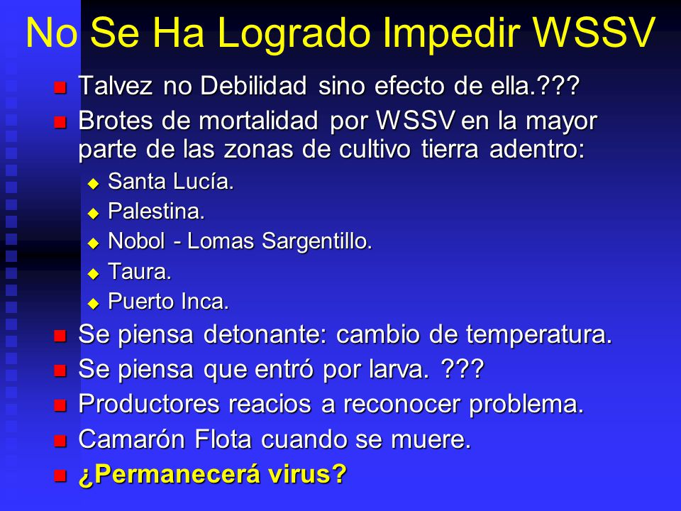 No Se Ha Logrado Impedir WSSV