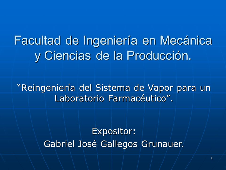 Facultad de Ingeniería en Mecánica y Ciencias de la Producción.
