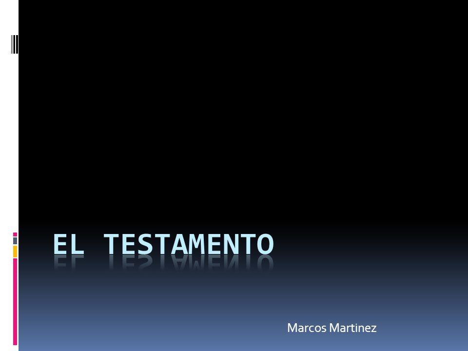 El testamento Marcos Martinez