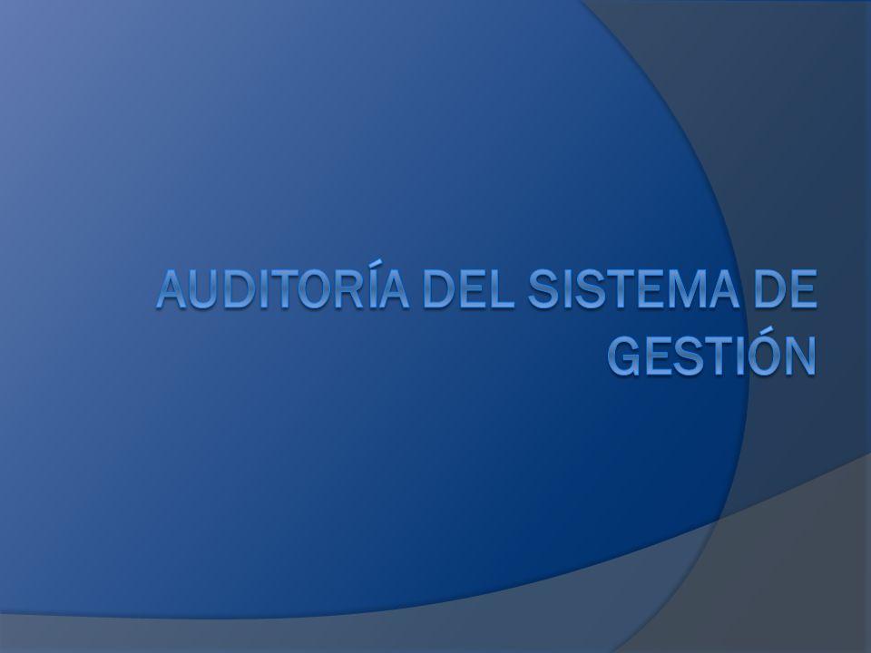 AUDITORÍA DEL SISTEMA DE GESTIÓN