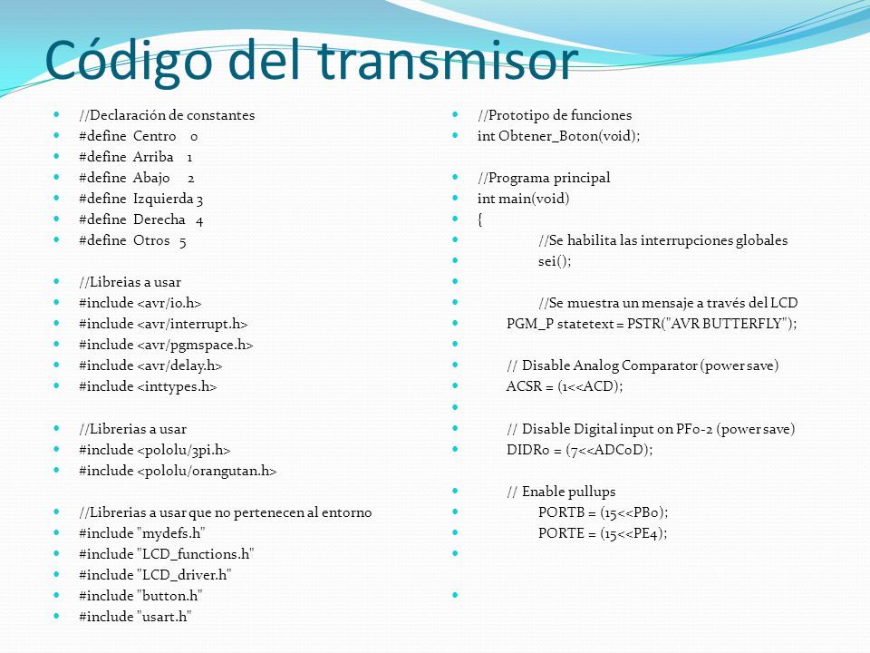 Código del transmisor //Declaración de constantes #define Centro 0