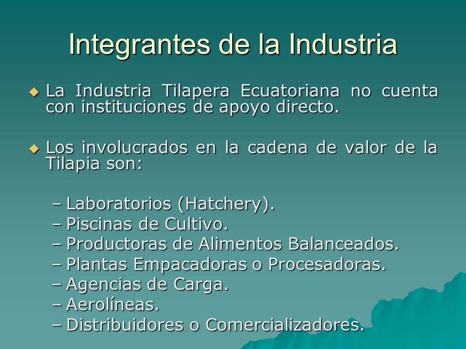 Integrantes de la Industria