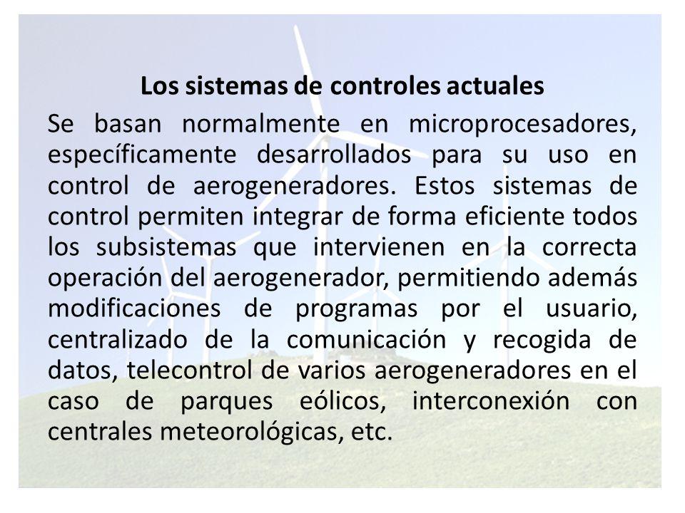 Los sistemas de controles actuales