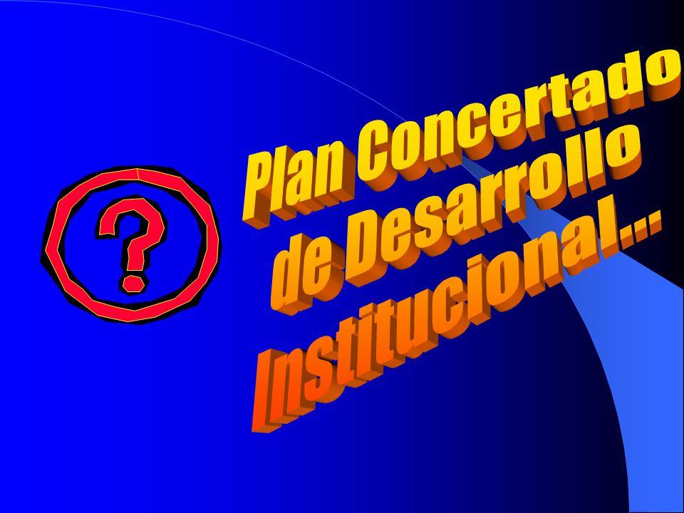 Plan Concertado de Desarrollo Institucional...
