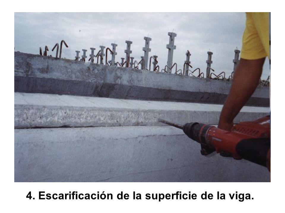 4. Escarificación de la superficie de la viga.