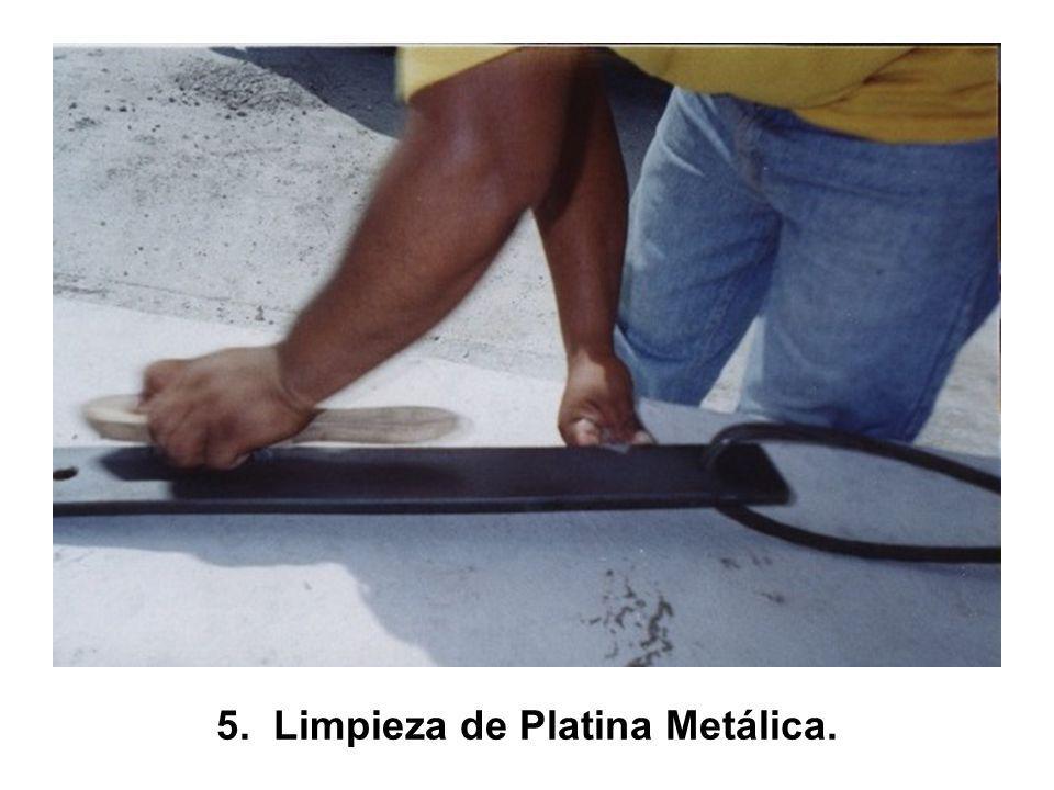 5. Limpieza de Platina Metálica.