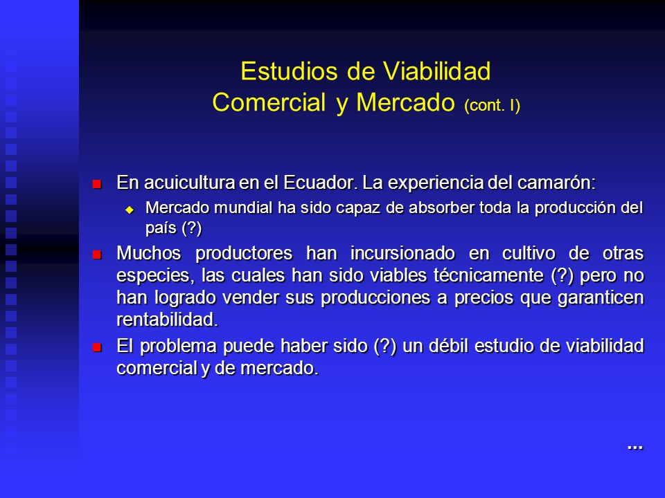 Estudios de Viabilidad Comercial y Mercado (cont. I)
