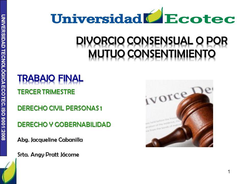 DIVORCIO CONSENSUAL O POR MUTUO CONSENTIMIENTO