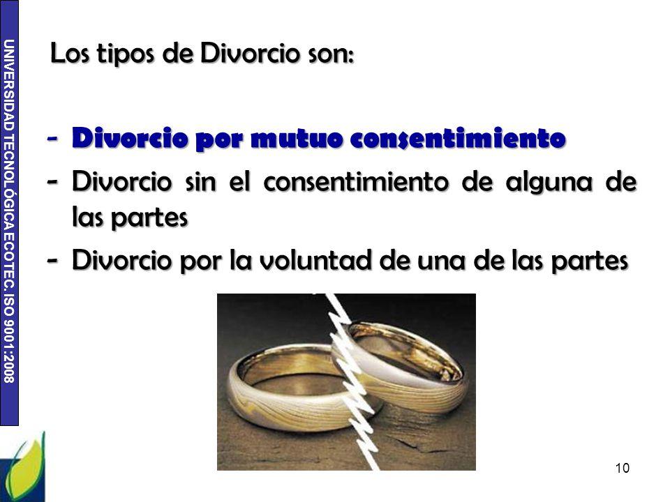 Los tipos de Divorcio son: