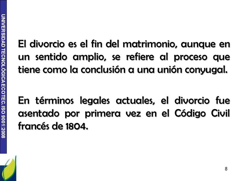 El divorcio es el fin del matrimonio, aunque en un sentido amplio, se refiere al proceso que tiene como la conclusión a una unión conyugal.
