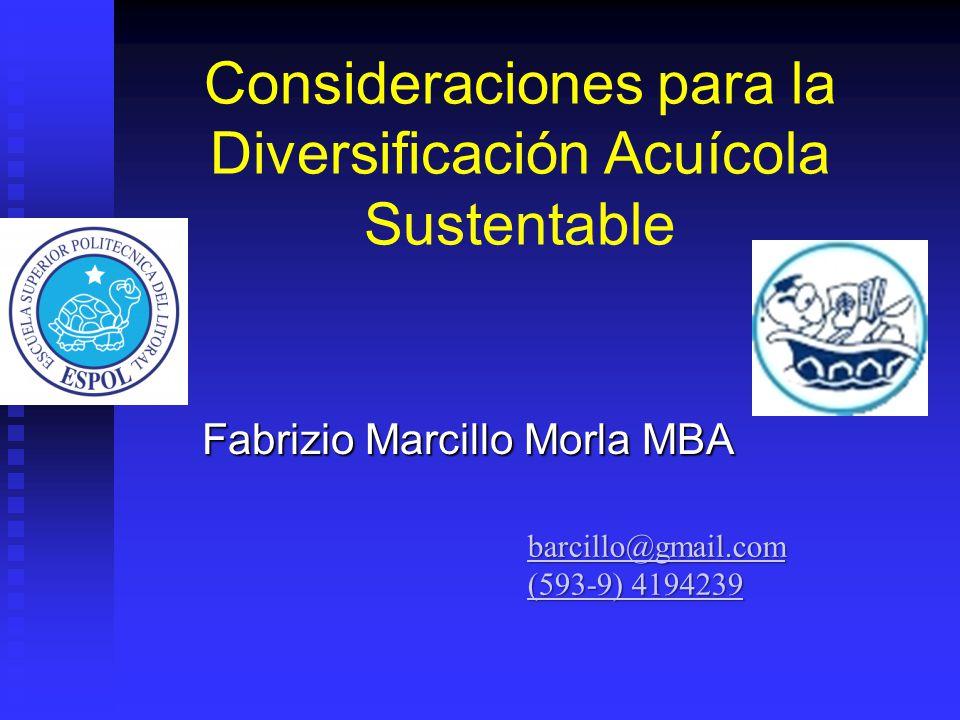 Consideraciones para la Diversificación Acuícola Sustentable