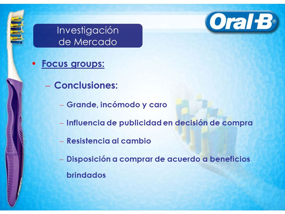 Investigación de Mercado Focus groups: Conclusiones: