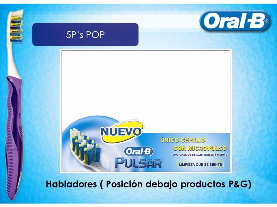 5P's POP Habladores ( Posición debajo productos P&G)