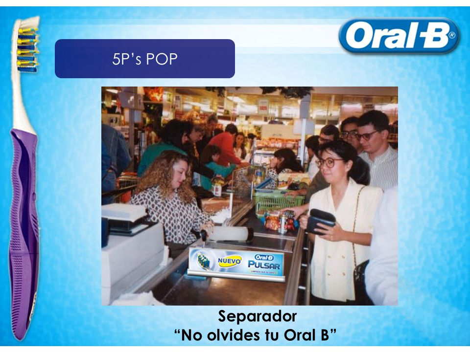 5P's POP Separador No olvides tu Oral B
