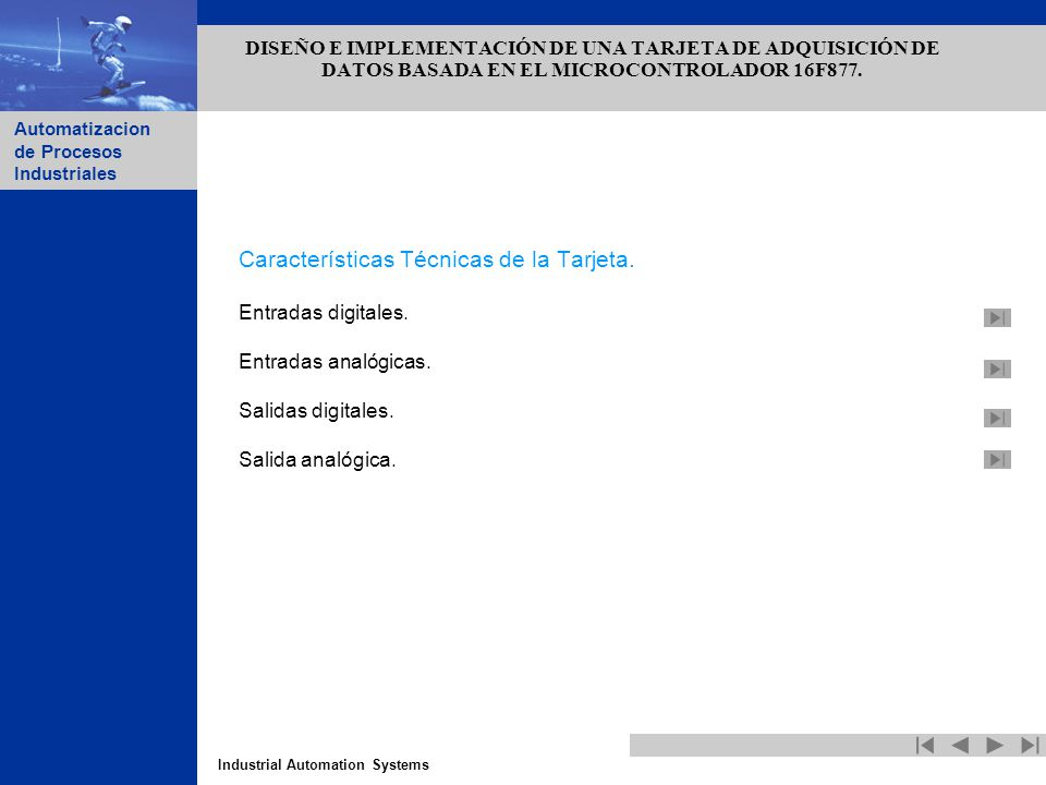 DISEÑO E IMPLEMENTACIÓN DE UNA TARJETA DE ADQUISICIÓN DE DATOS BASADA EN EL MICROCONTROLADOR 16F877.
