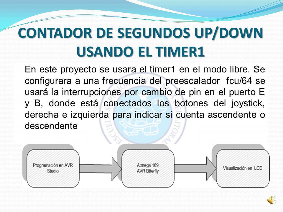 CONTADOR DE SEGUNDOS UP/DOWN USANDO EL TIMER1