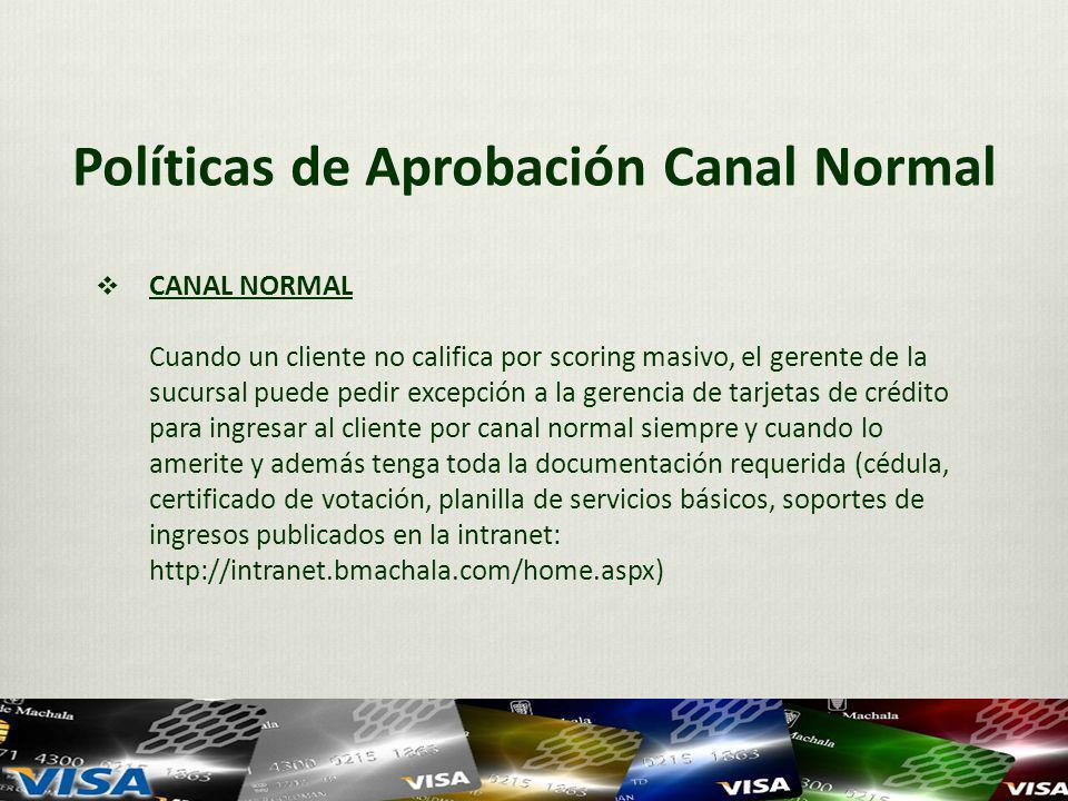 Políticas de Aprobación Canal Normal