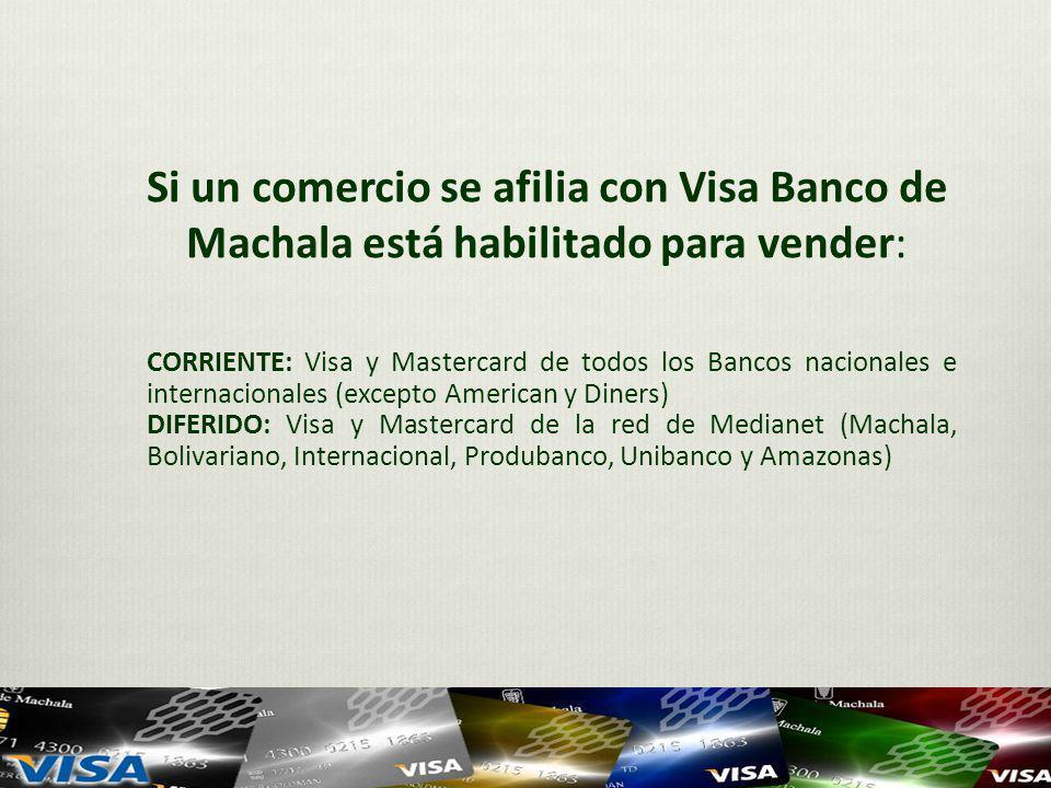 Si un comercio se afilia con Visa Banco de Machala está habilitado para vender: