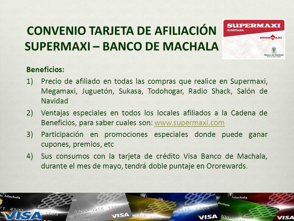 CONVENIO TARJETA DE AFILIACIÓN SUPERMAXI – BANCO DE MACHALA