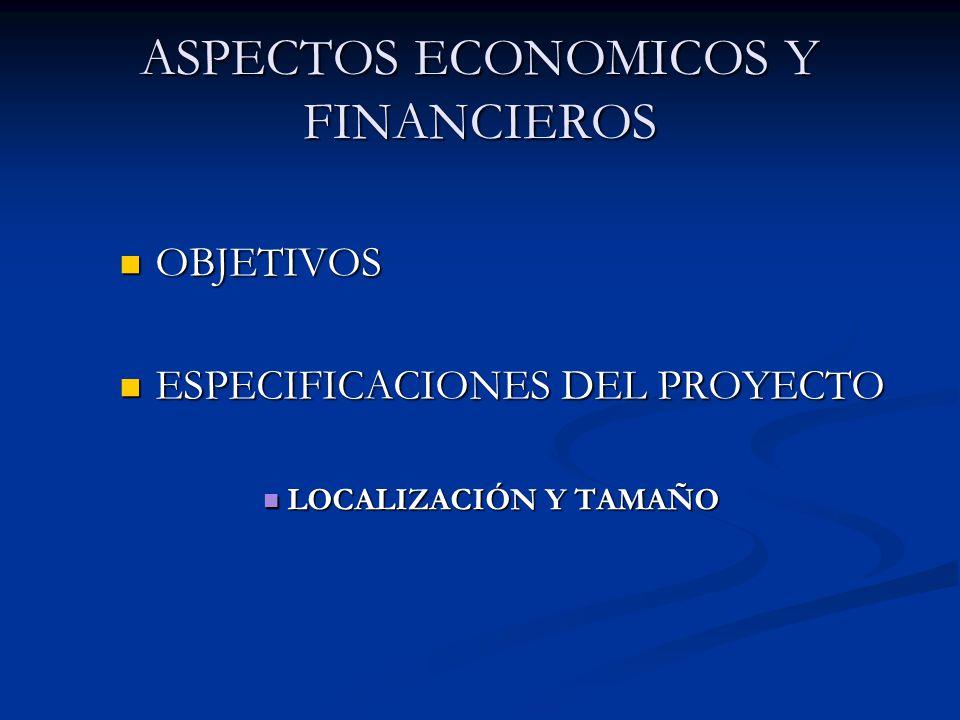 ASPECTOS ECONOMICOS Y FINANCIEROS
