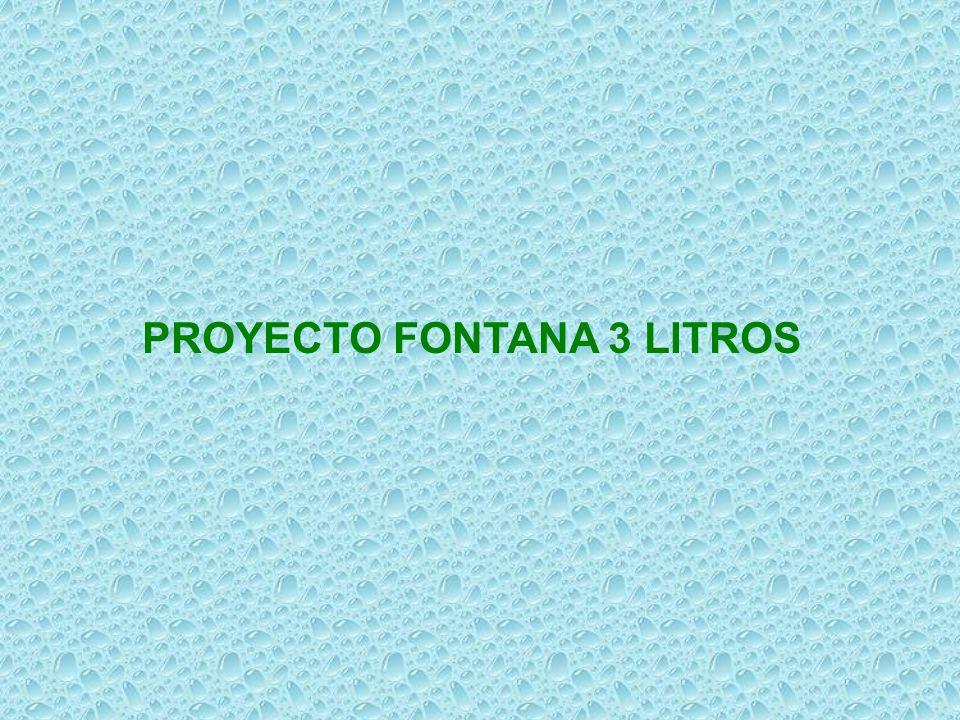 PROYECTO FONTANA 3 LITROS