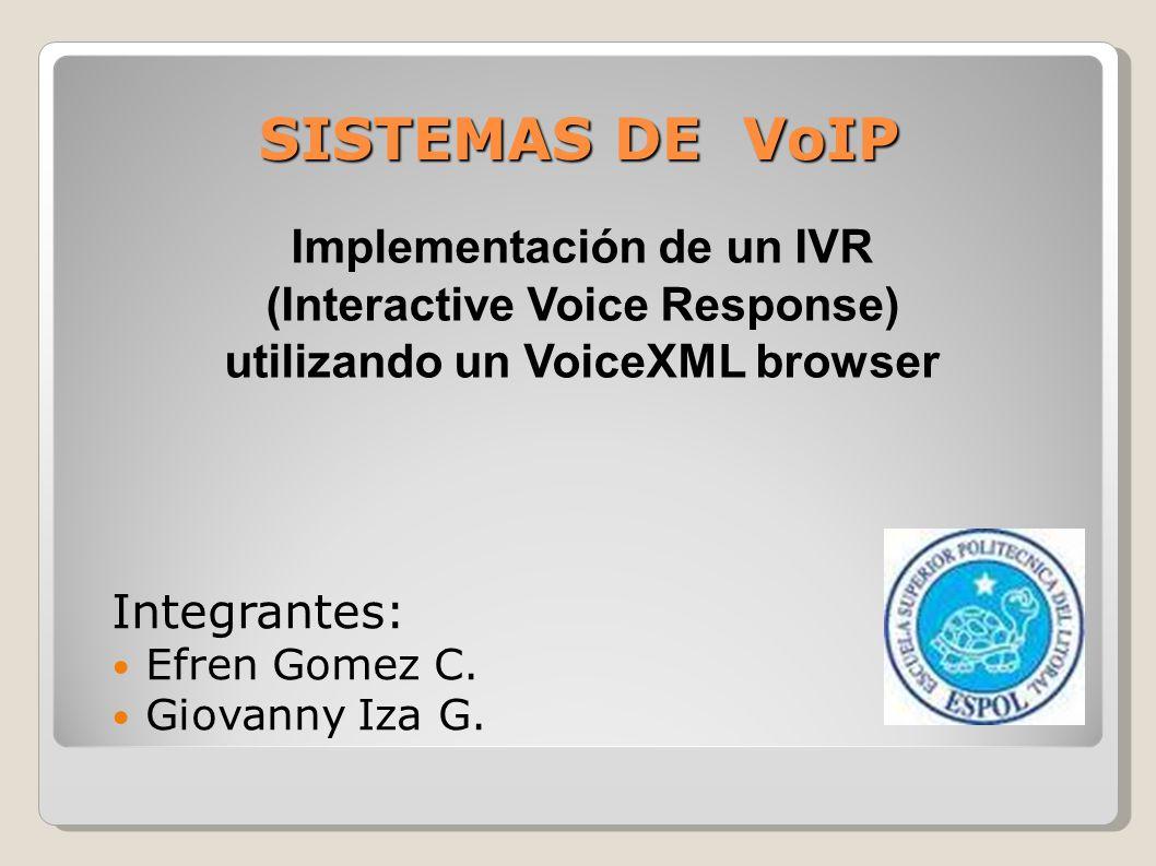 SISTEMAS DE VoIP Implementación de un IVR (Interactive Voice Response)