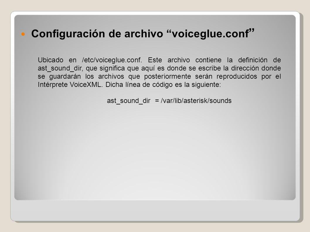 Configuración de archivo voiceglue.conf