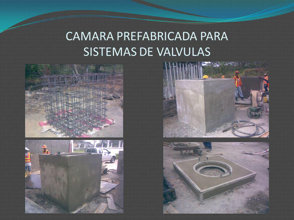CAMARA PREFABRICADA PARA SISTEMAS DE VALVULAS