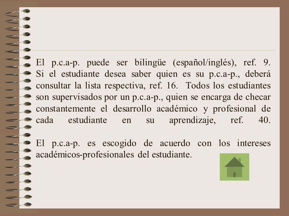 El p. c. a-p. puede ser bilingüe (español/inglés), ref. 9