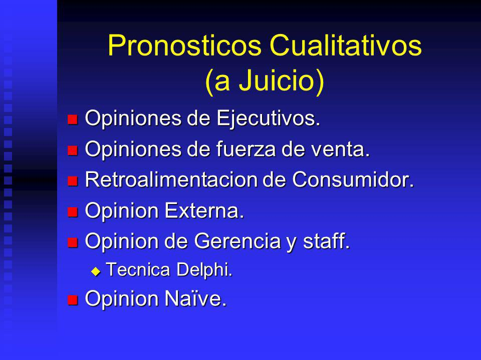 Pronosticos Cualitativos (a Juicio)