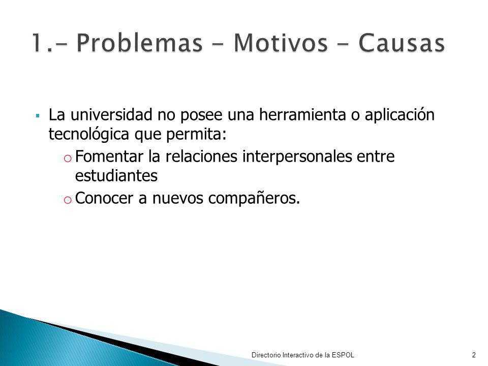 1.- Problemas - Motivos - Causas