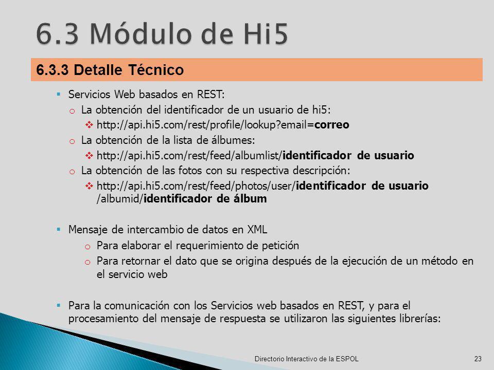 6.3 Módulo de Hi5 6.3.3 Detalle Técnico Servicios Web basados en REST:
