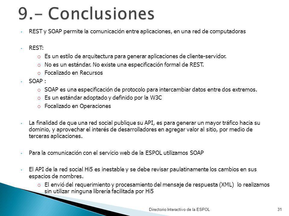 9.- Conclusiones REST y SOAP permite la comunicación entre aplicaciones, en una red de computadoras.