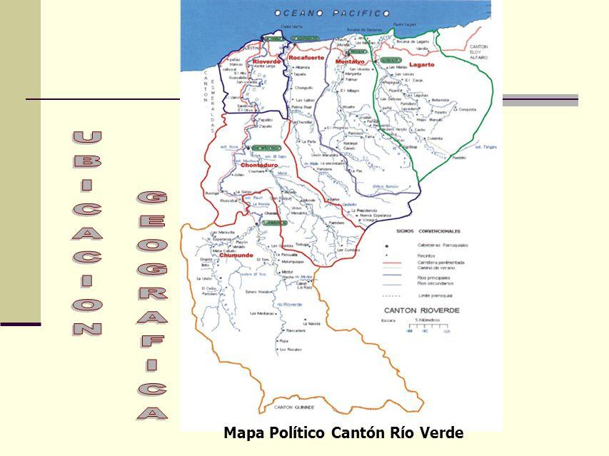 UBICACION GEOGRAFICA Mapa Político Cantón Río Verde