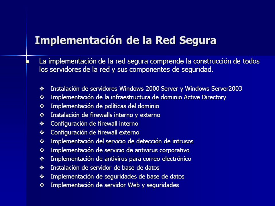 Implementación de la Red Segura